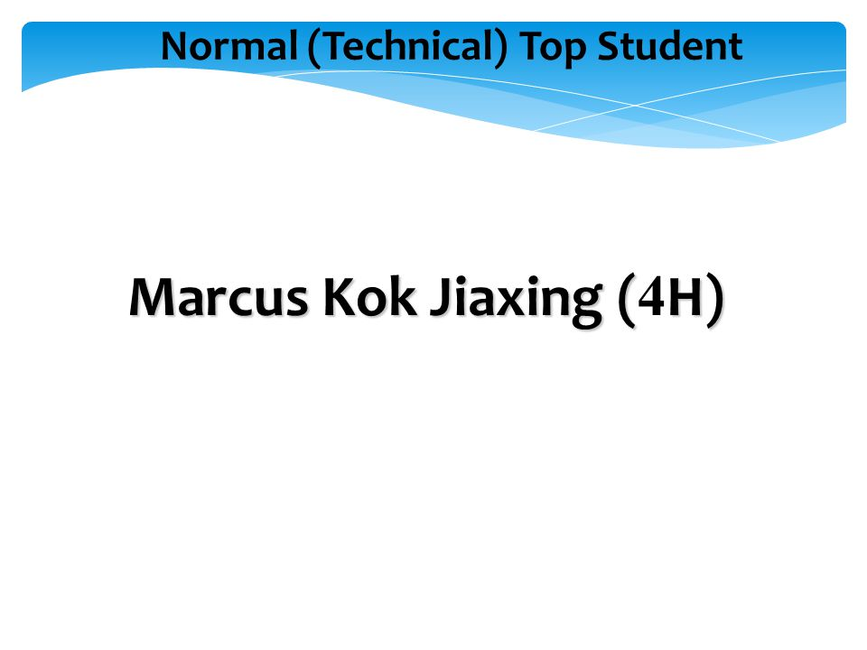 Normal (Technical) Top Student