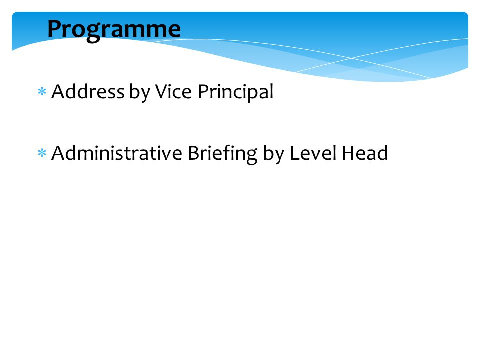 Programme Address by Vice Principal