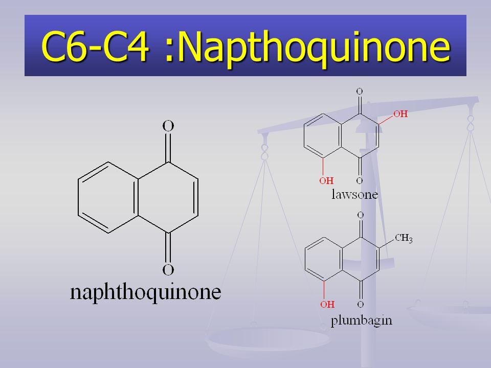 C6-C4 :Napthoquinone