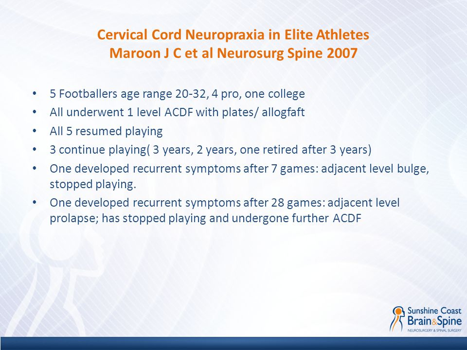 Cervical Cord Neuropraxia in Elite Athletes Maroon J C et al Neurosurg Spine 2007