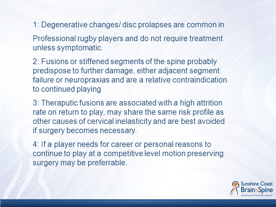 1: Degenerative changes/ disc prolapses are common in