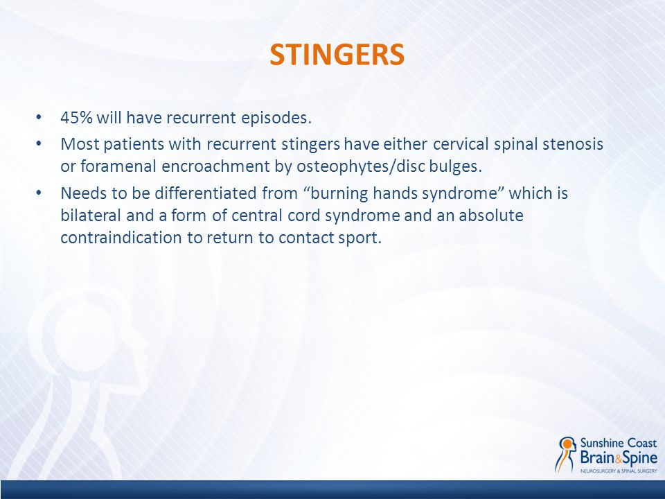 STINGERS 45% will have recurrent episodes.