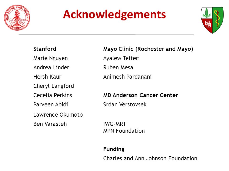 Acknowledgements Stanford Mayo Clinic (Rochester and Mayo)