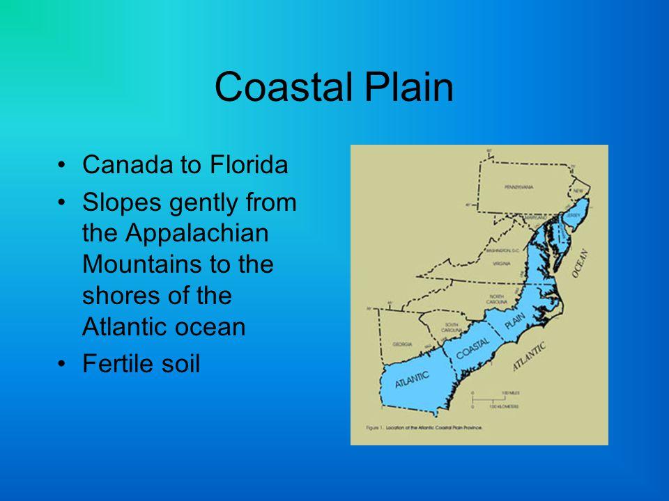 Coastal Plain Canada to Florida