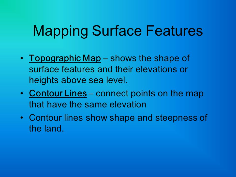Mapping Surface Features