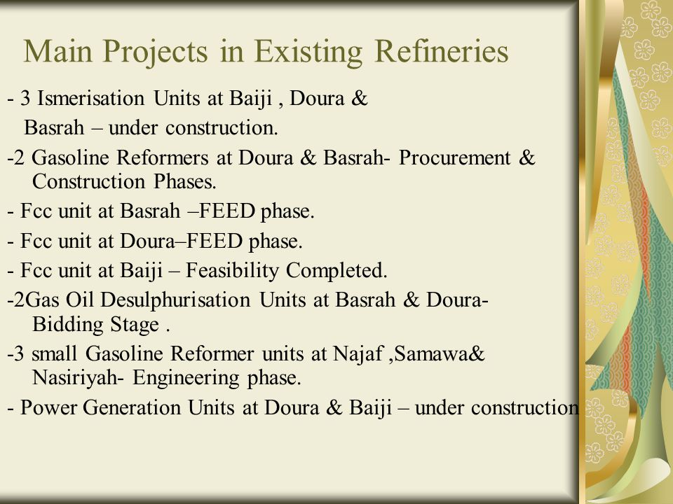 Main Projects in Existing Refineries