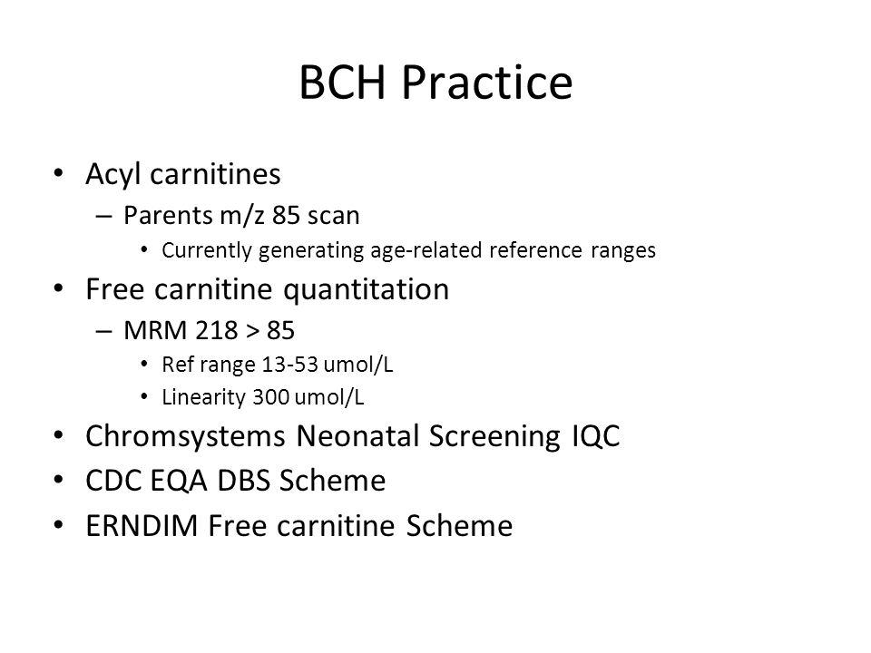 BCH Practice Acyl carnitines Free carnitine quantitation