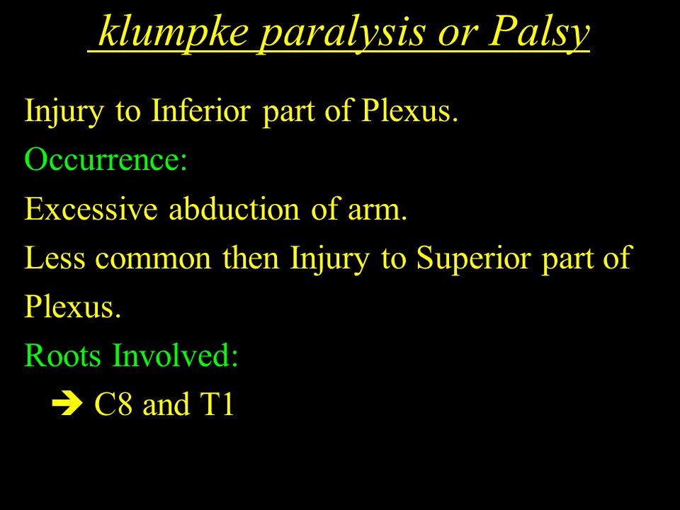 klumpke paralysis or Palsy