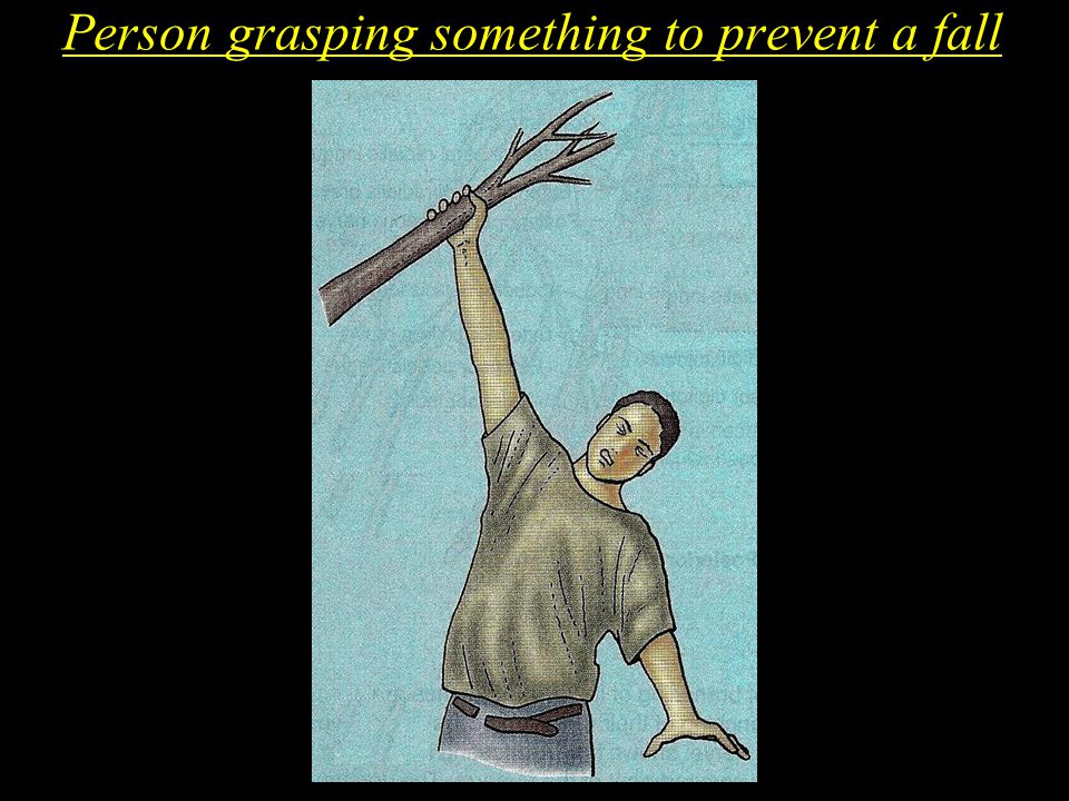 Person grasping something to prevent a fall