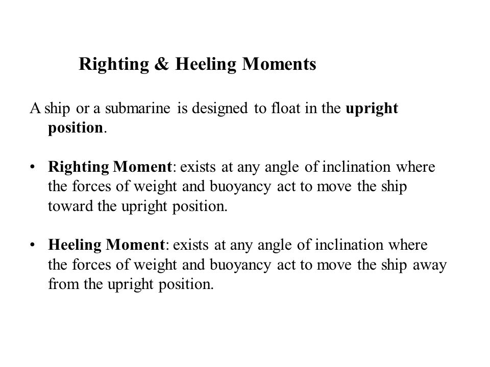 Righting & Heeling Moments