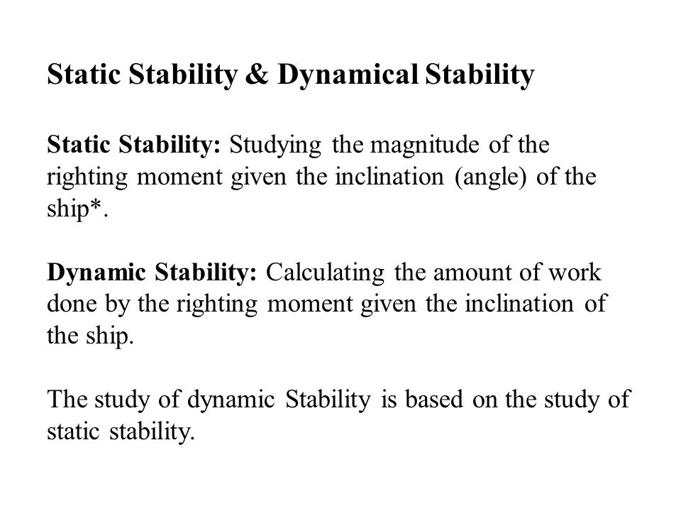 Static Stability & Dynamical Stability