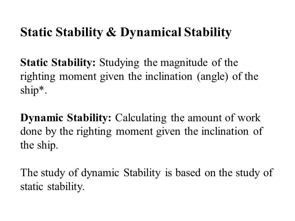 Static Stability & Dynamical Stability