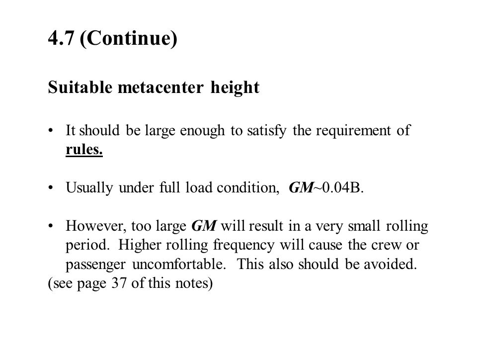 4.7 (Continue) Suitable metacenter height