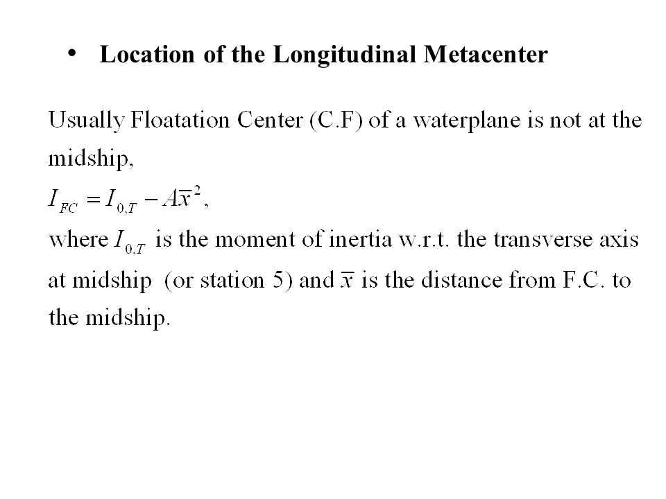 Location of the Longitudinal Metacenter
