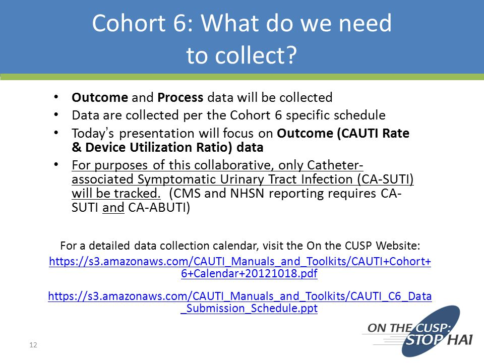 Cohort 6: What do we need to collect
