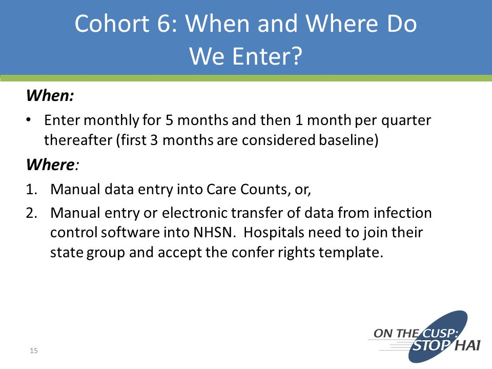 Cohort 6: When and Where Do We Enter