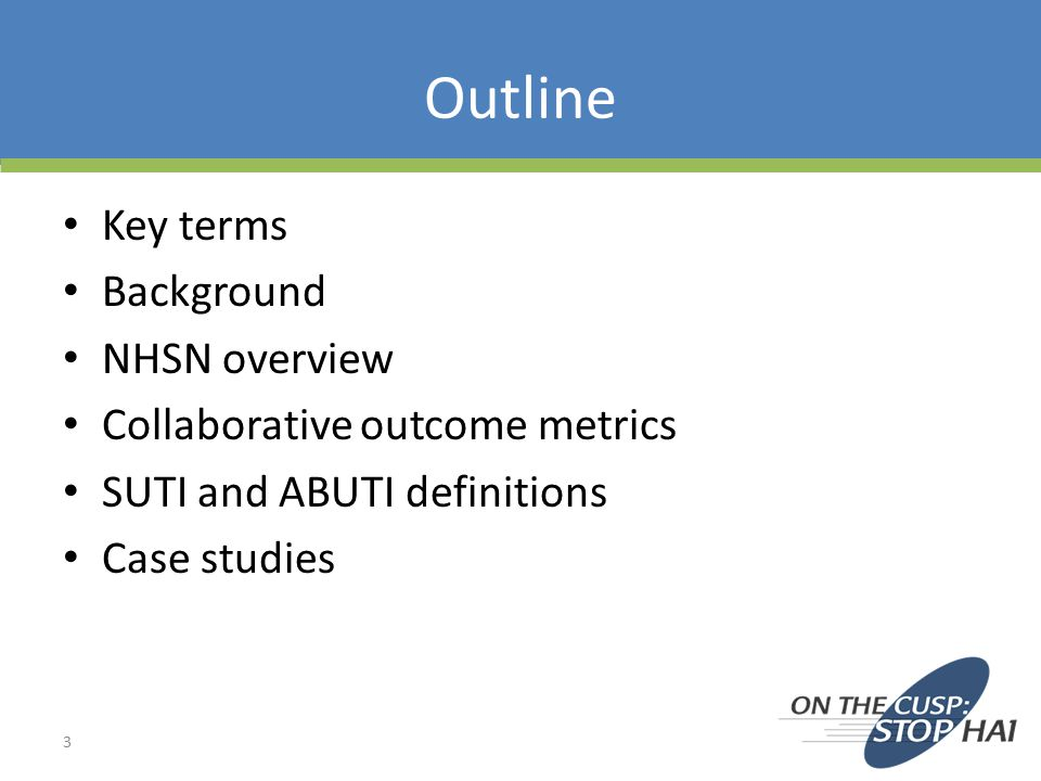 Outline Key terms Background NHSN overview