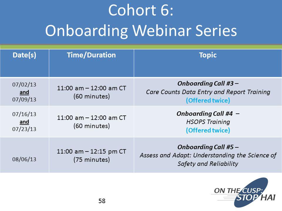 Cohort 6: Onboarding Webinar Series