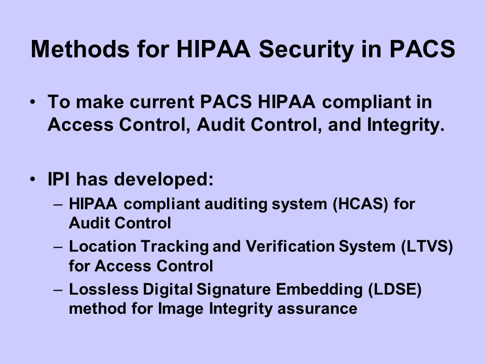 Methods for HIPAA Security in PACS