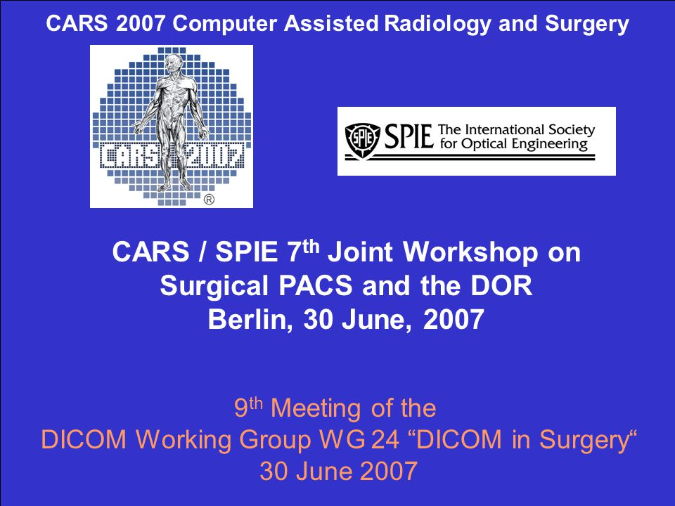 CARS 2007 Computer Assisted Radiology and Surgery