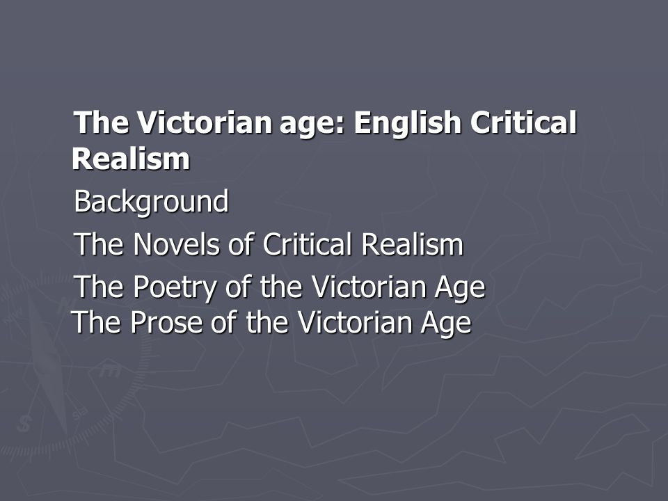 The Victorian age: English Critical Realism