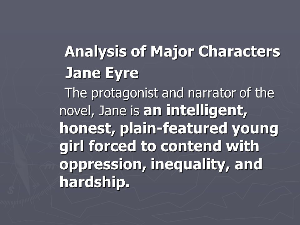 Jane Eyre Analysis of Major Characters
