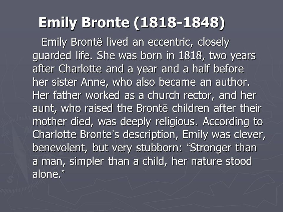 Emily Bronte (1818-1848)