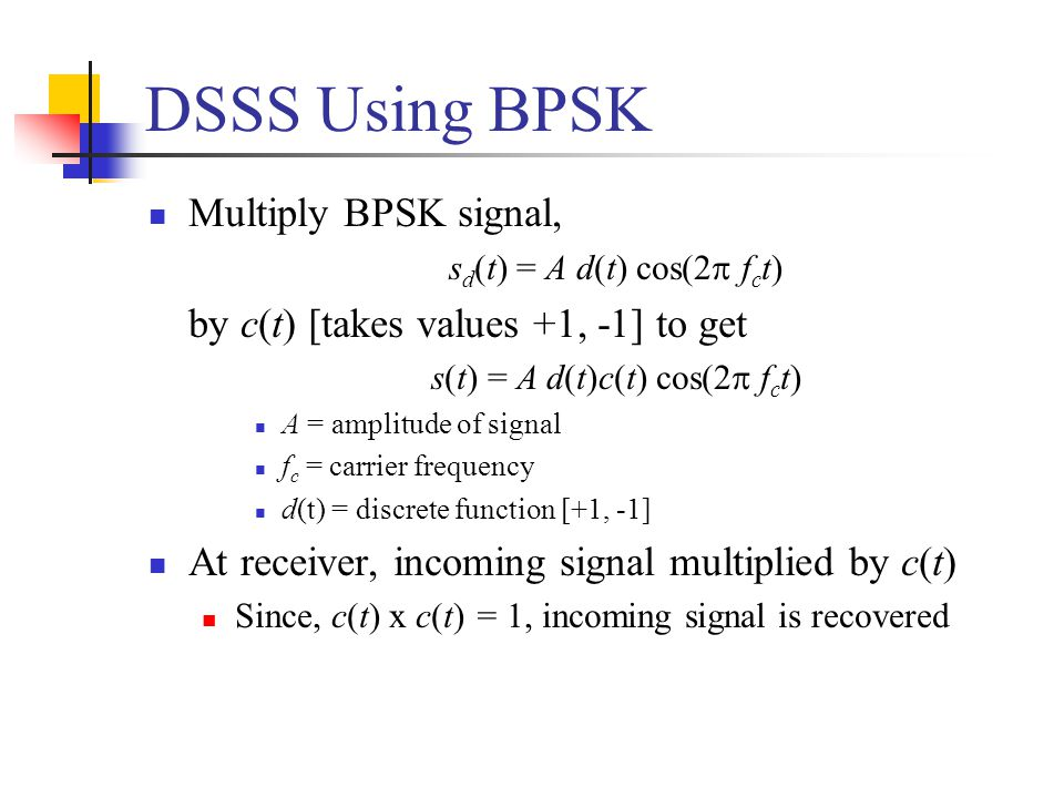 DSSS Using BPSK Multiply BPSK signal,