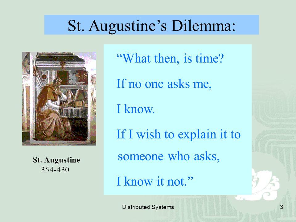 St. Augustine's Dilemma: