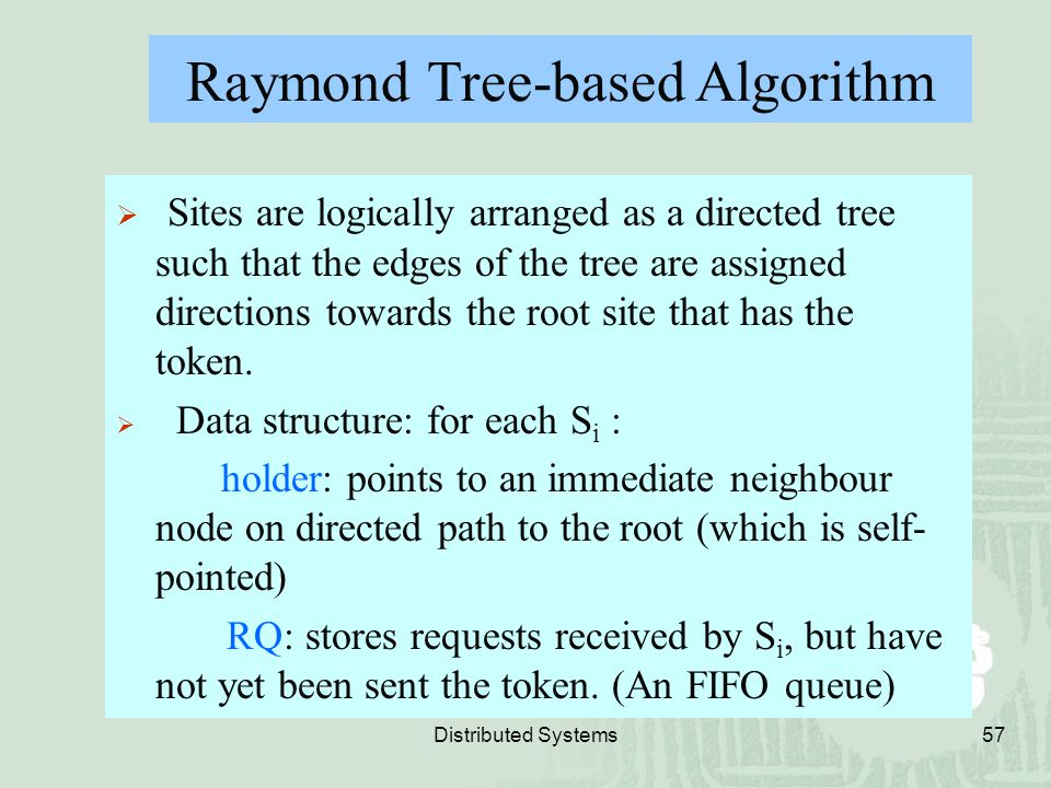 Raymond Tree-based Algorithm