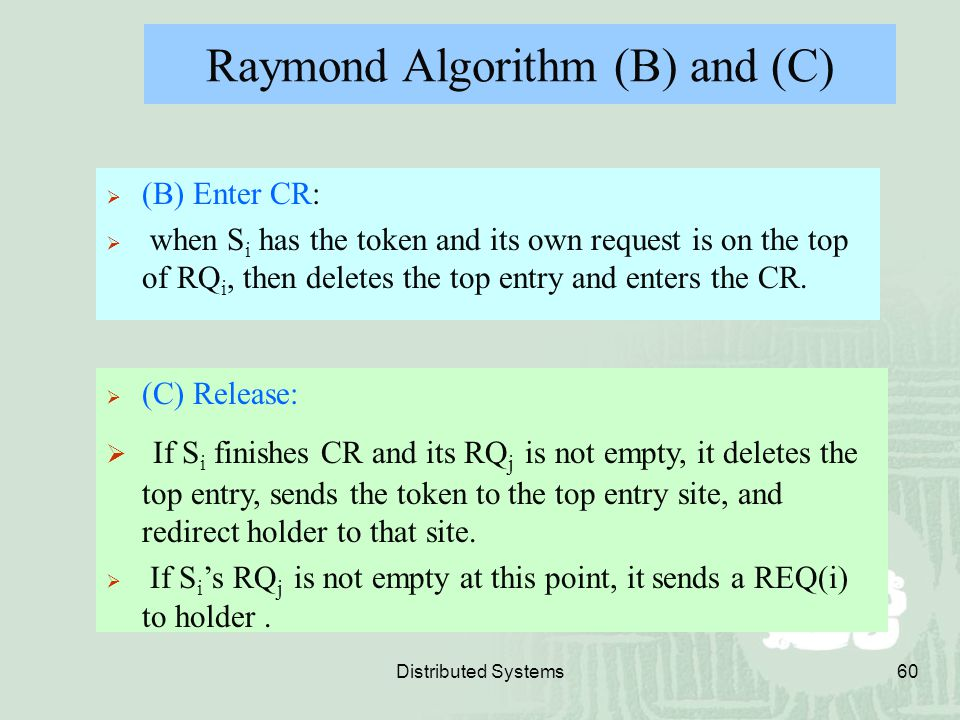 Raymond Algorithm (B) and (C)