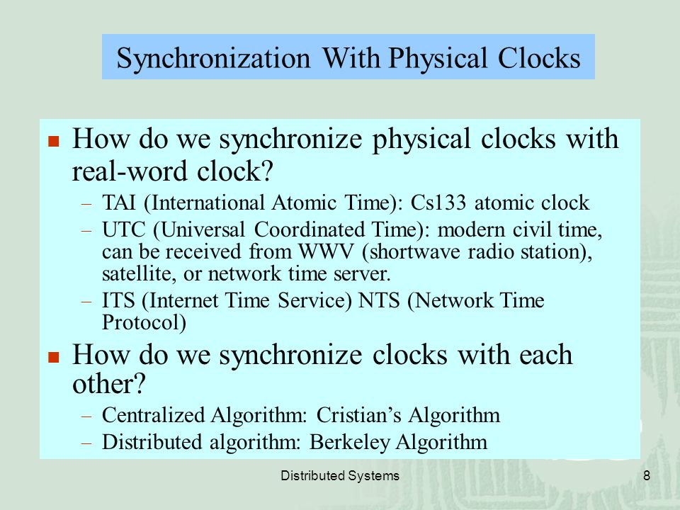Synchronization With Physical Clocks