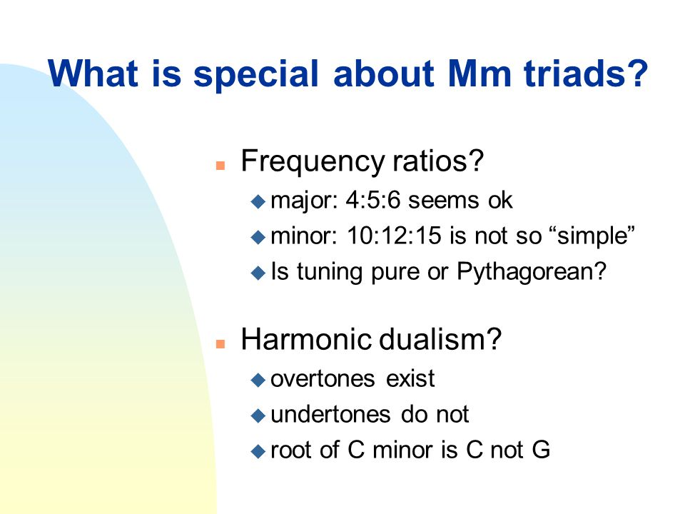 What is special about Mm triads