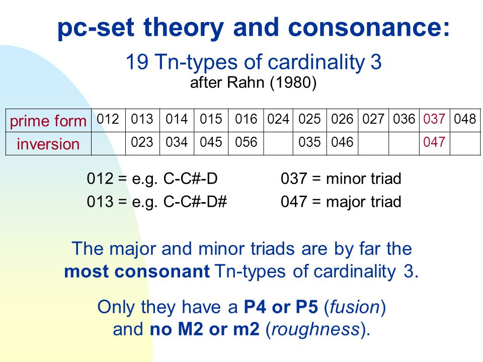 pc-set theory and consonance: 19 Tn-types of cardinality 3 after Rahn (1980) prime form.