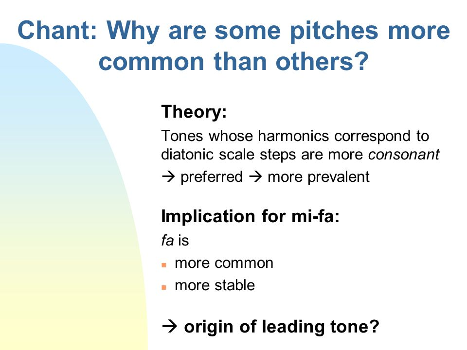 Chant: Why are some pitches more common than others
