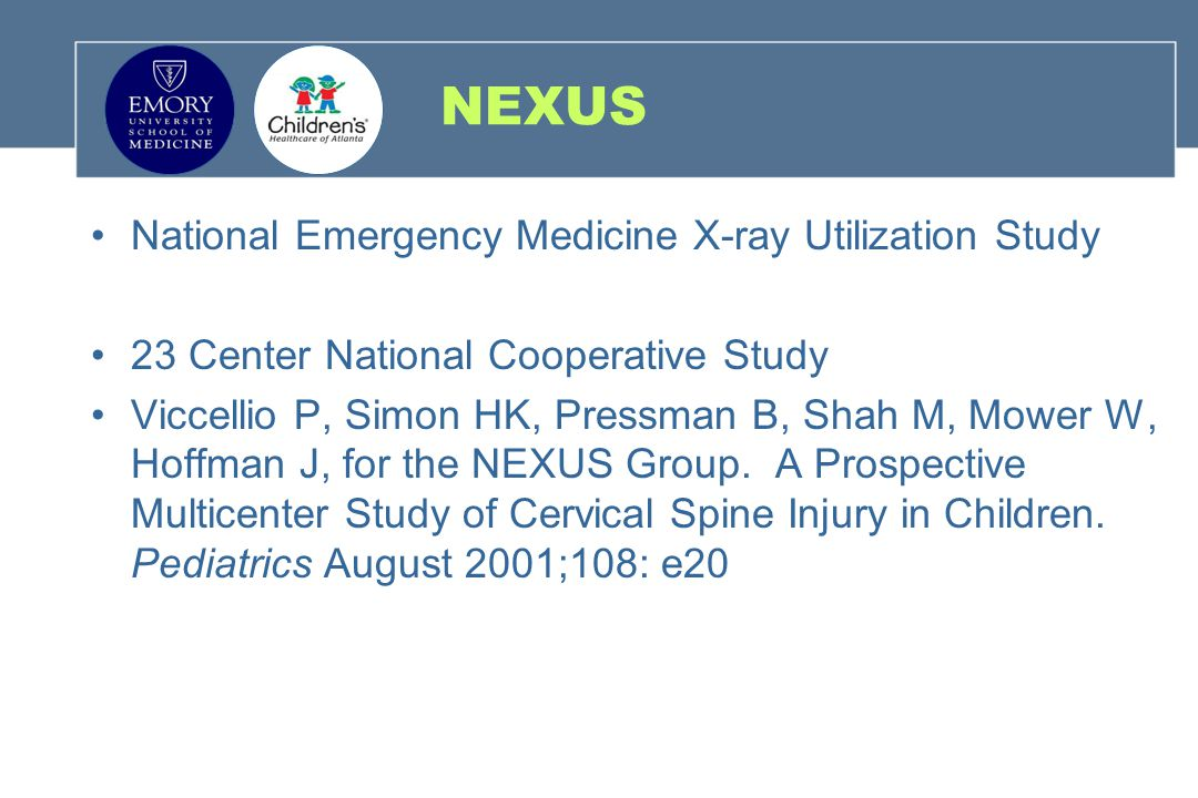 NEXUS National Emergency Medicine X-ray Utilization Study