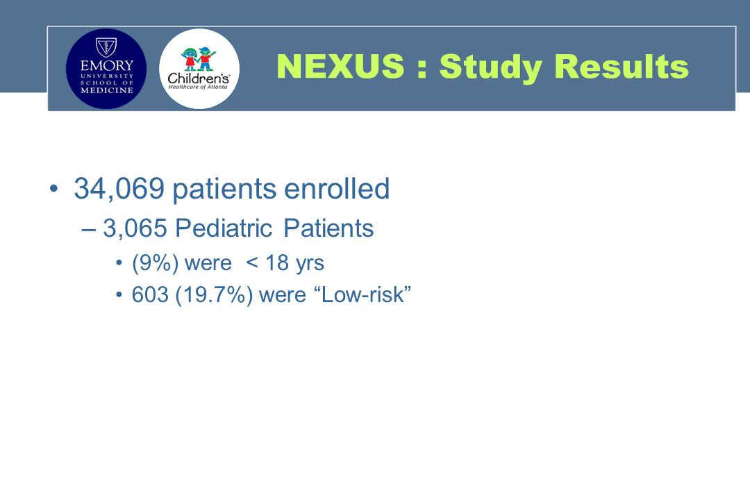 NEXUS : Study Results 34,069 patients enrolled