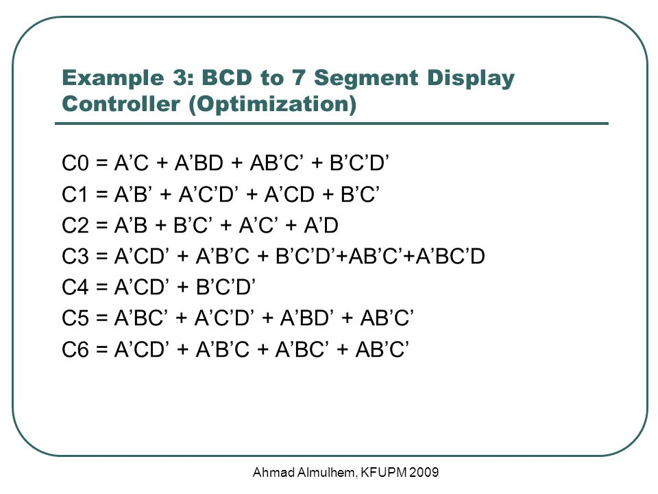 Example 3: BCD to 7 Segment Display Controller (Optimization)