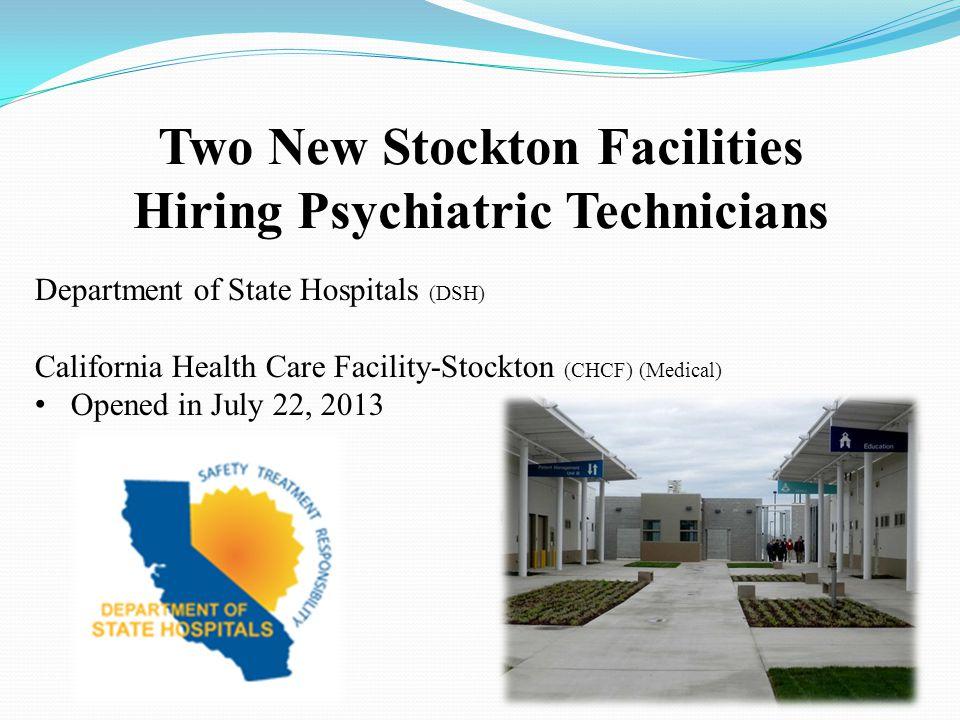 Two New Stockton Facilities Hiring Psychiatric Technicians