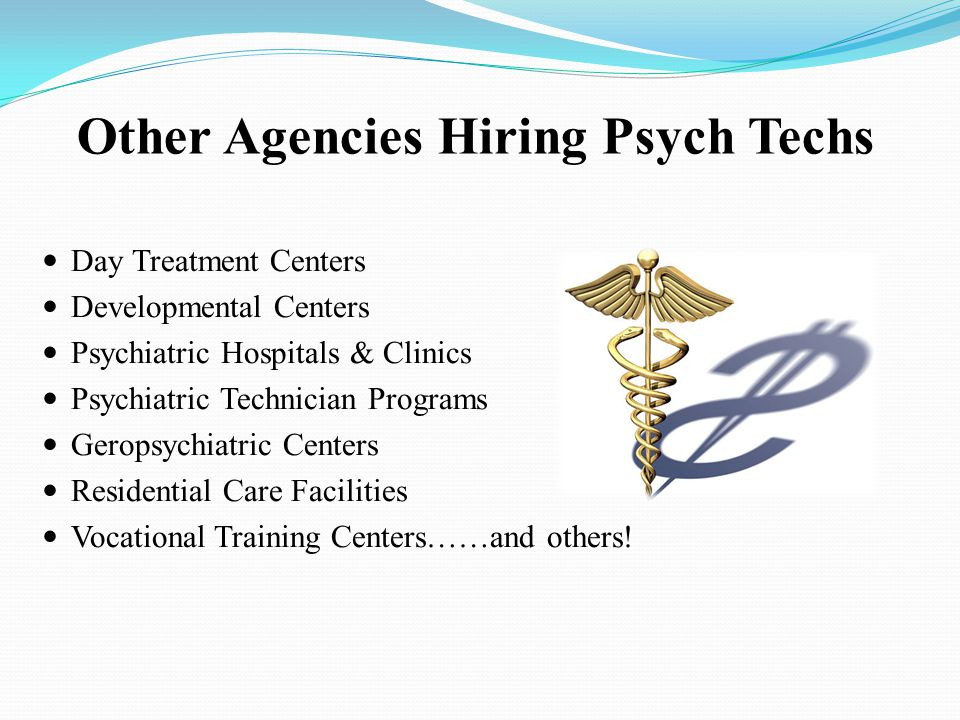 Other Agencies Hiring Psych Techs
