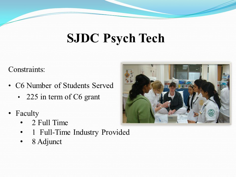 SJDC Psych Tech Constraints: C6 Number of Students Served
