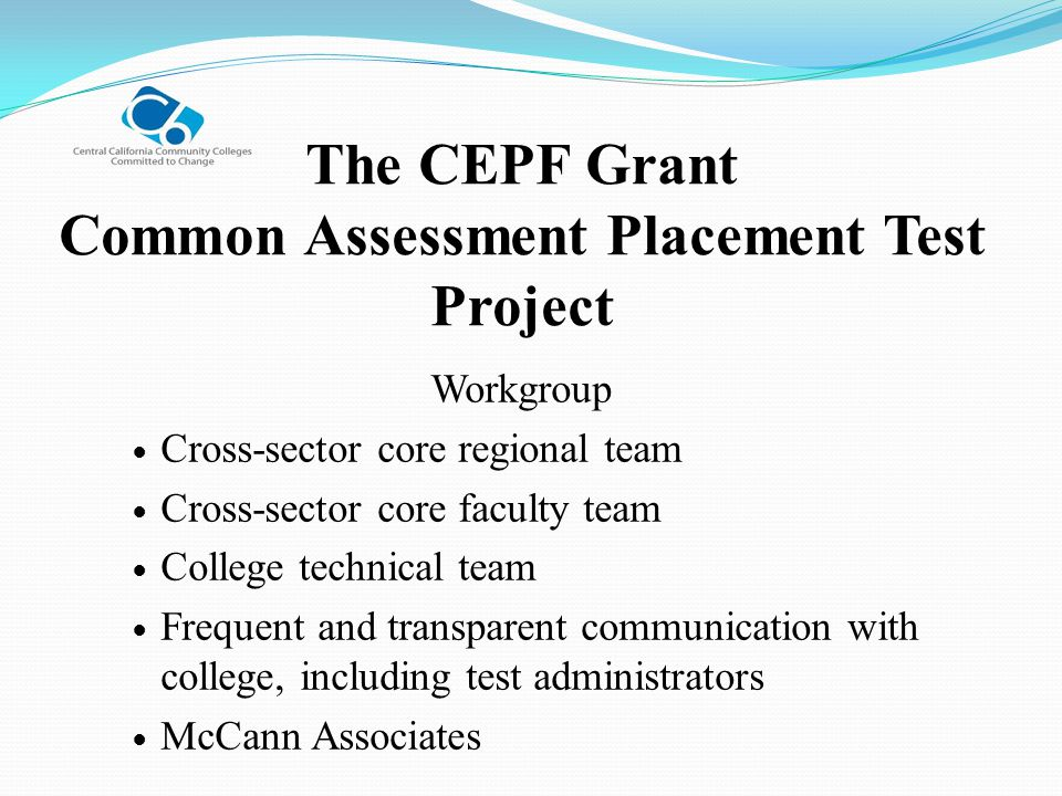 The CEPF Grant Common Assessment Placement Test Project
