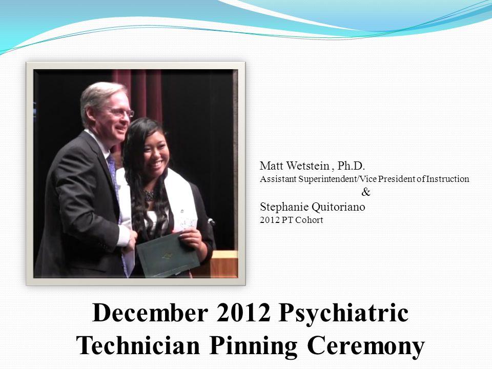 December 2012 Psychiatric Technician Pinning Ceremony
