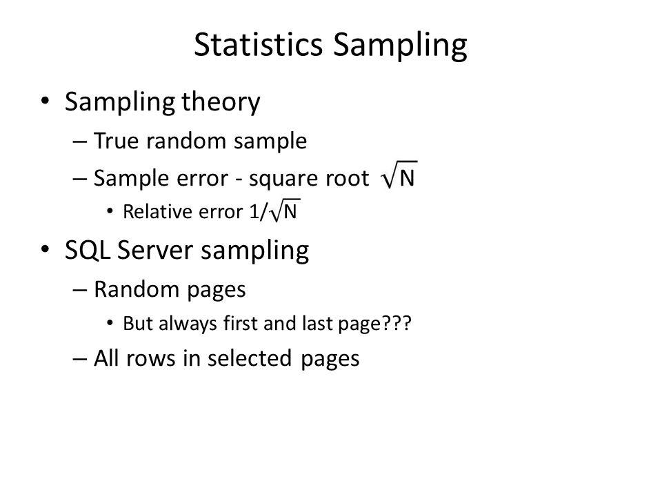 Statistics Sampling Sampling theory SQL Server sampling