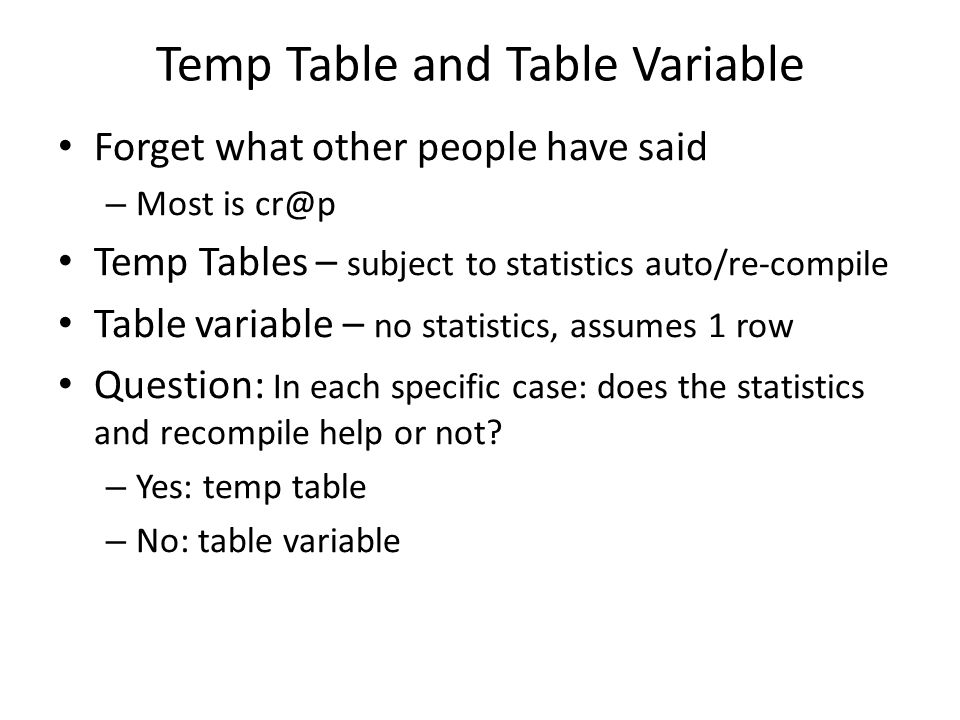 Temp Table and Table Variable