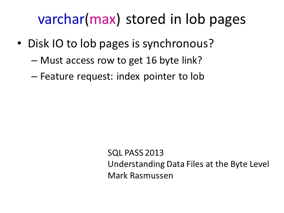varchar(max) stored in lob pages