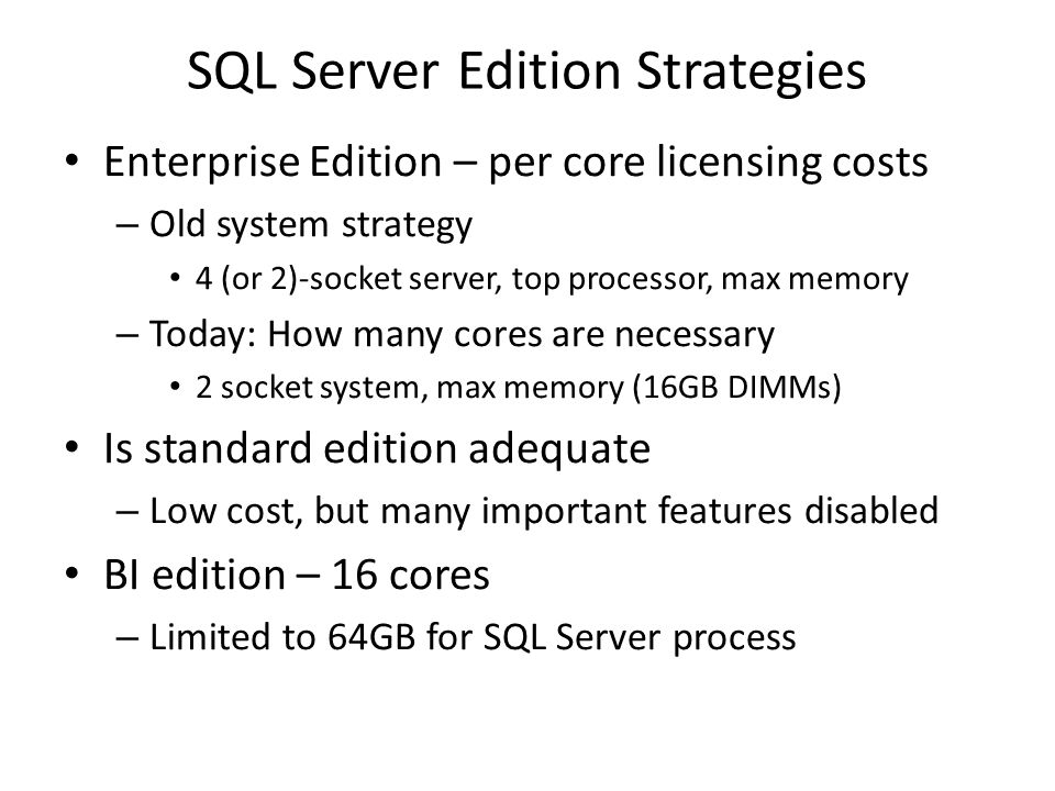 SQL Server Edition Strategies