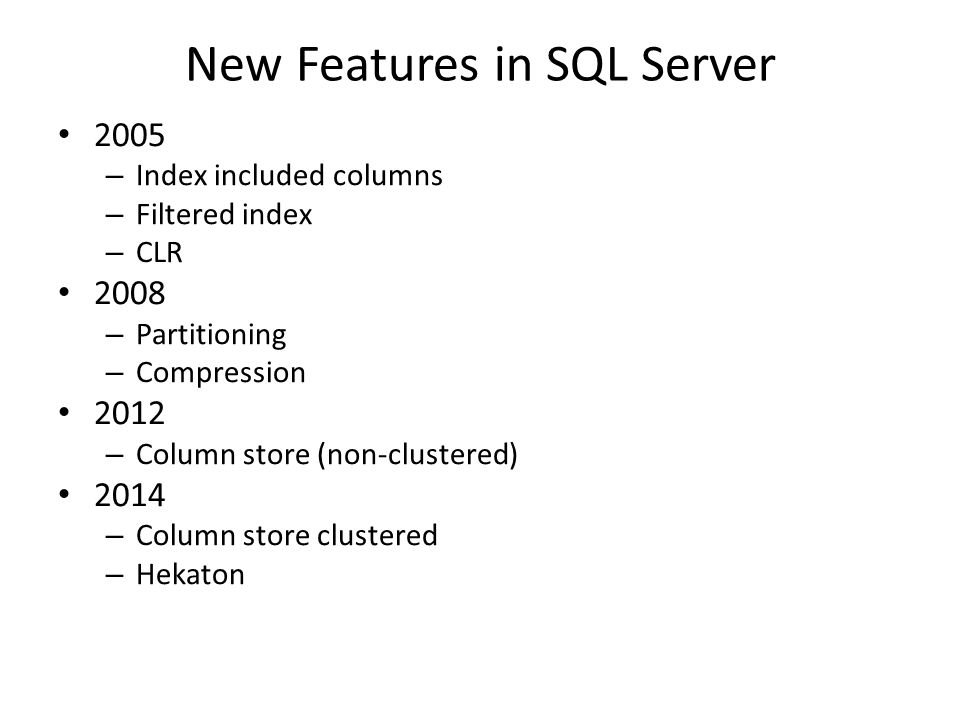 New Features in SQL Server