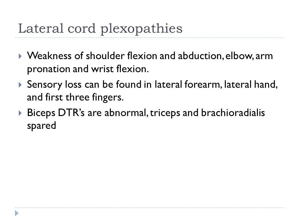 Lateral cord plexopathies