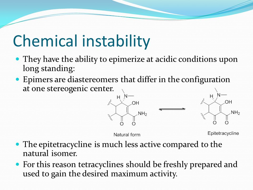 Chemical instability They have the ability to epimerize at acidic conditions upon long standing:
